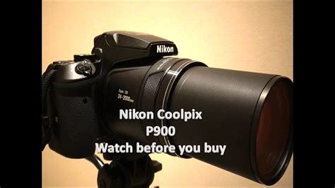 Nikon Coolpix P900 (2000mm optical Zoom) watch before you