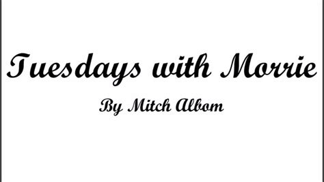Tuesdays with Morrie Day 1 YouTube - YouTube