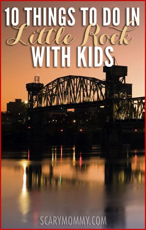 Top 10 Things To Do When You're In Little Rock With Kids