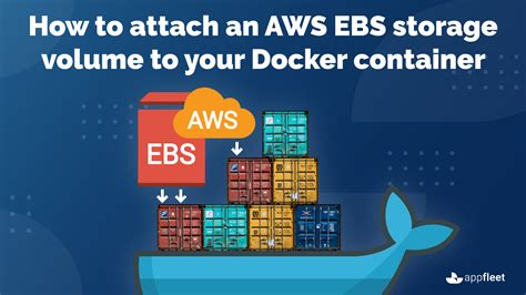 How to attach an AWS EBS storage volume to your Docker