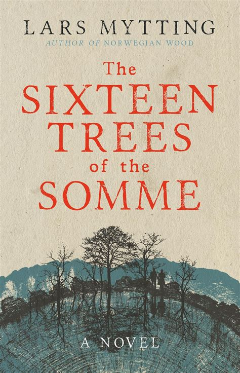 Review: The Sixteen Trees of the Somme by Lars Mytting